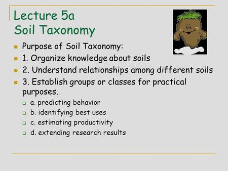 Lecture 5a Soil Taxonomy