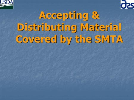 Accepting & Distributing Material Covered by the SMTA.