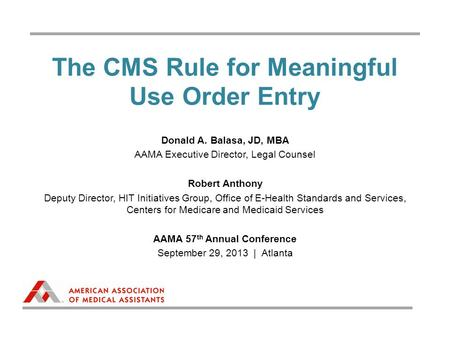 The CMS Rule for Meaningful Use Order Entry
