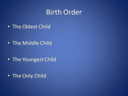 the effects of birth order essay