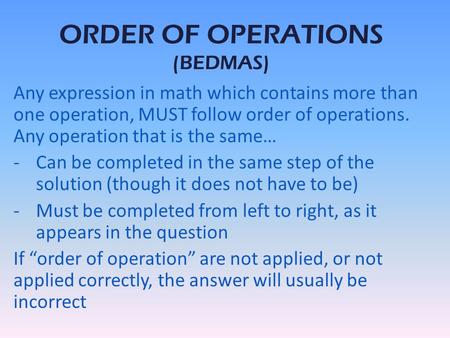 ORDER OF OPERATIONS (BEDMAS)