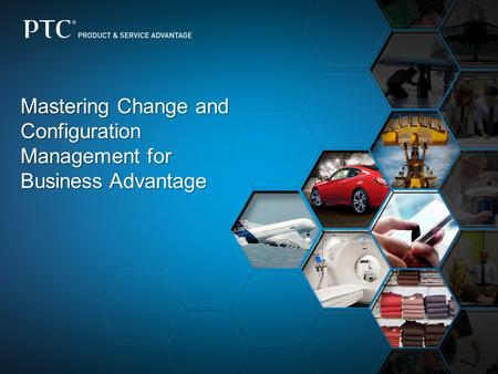 Mastering Change and Configuration Management for Business Advantage.