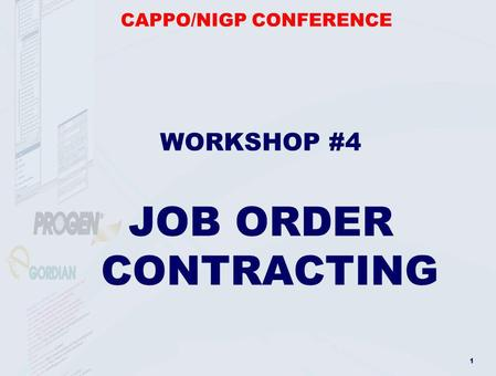 1 CAPPO/NIGP CONFERENCE WORKSHOP #4 JOB ORDER CONTRACTING.