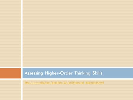 Assessing Higher-Order Thinking Skills.