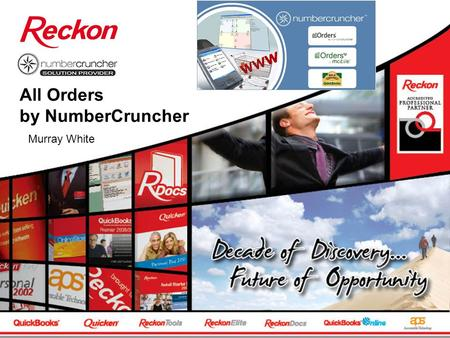 All Orders by NumberCruncher Murray White. Who is NumberCruncher? NumberCruncher.com, Inc, a QuickBook Gold Developer The leading provider of inventory.