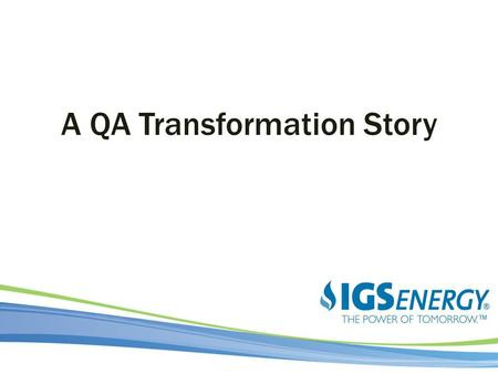 A QA Transformation Story. History Fall 2011 Is this your developer/tester relationship?