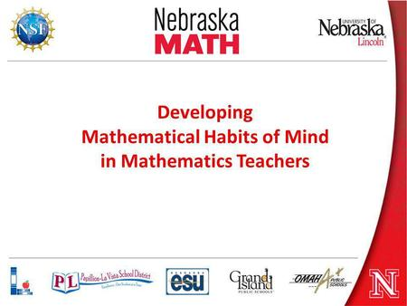 Developing Mathematical Habits of Mind in Mathematics Teachers.