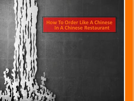 How To Order Like A Chinese In A Chinese Restaurant.