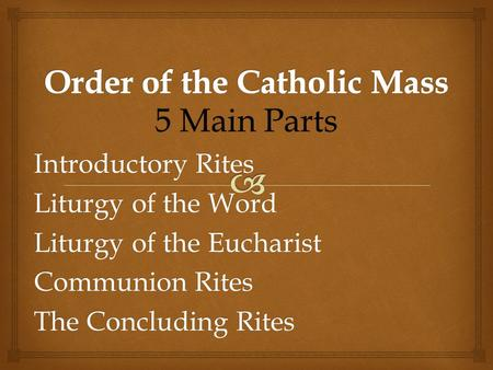 Order of the Catholic Mass
