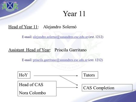 Head of Year 11: Alejandro Solernó   (ext. Assistant Head of Year: