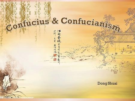 Dong Shuai. Which of the following philosopher do you think were living as closest period as Confucius? ThalesSocratesPlatoAristotle 624-546 BCE469-399.