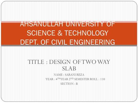 AHSANULLAH UNIVERSITY OF SCIENCE & TECHNOLOGY DEPT