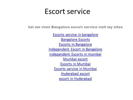 Escort service hai am vinni Bangalore escort service visit my sites Escorts service in bangalore Bangalore Escorts Escorts in Bangalore Independent Escort.