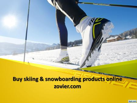 Buy skiing & snowboarding products online zovier.com.