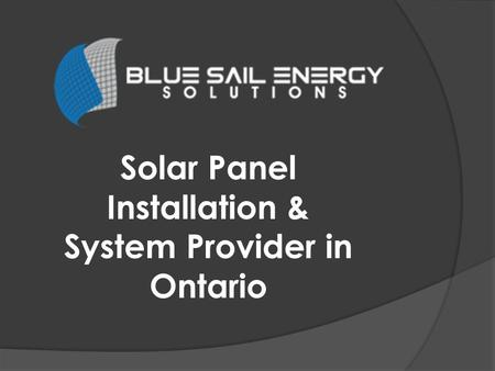 Solar Panel Installation & System Provider in Ontario.