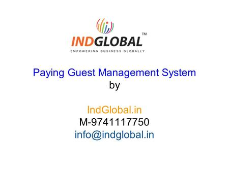 Paying Guest Management System by IndGlobal.in M-9741117750