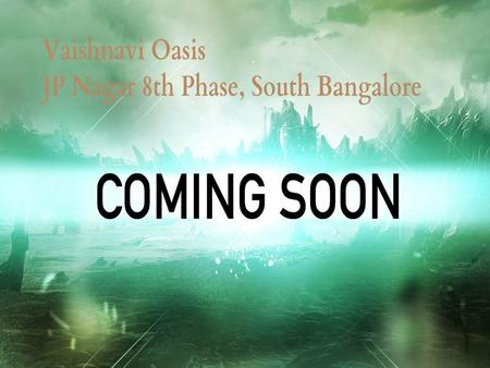 Vaishnavi Oasis is a new pre launch apartment venture developed with an latest amenities by well known real estate Developer, Vaishnavi Group. Vaishnavi.