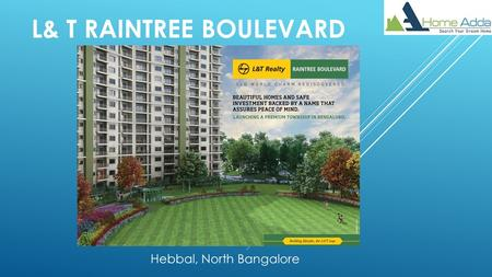 L&T Rain Tree Boulevard Hebbal North Bangalore
