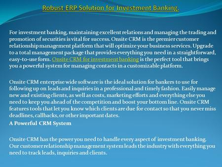 Robust ERP Solution for Investment Banking.