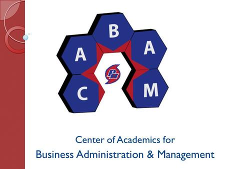 Center of Academics for Business Administration & Management.