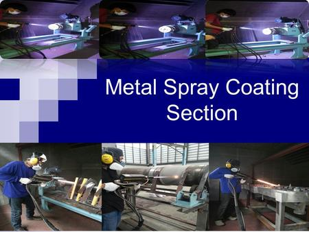 Metal Spray Coating Section Metal Spray Shop Arc Spray Equipment Arc Wire Arc wire brings the operational simplicity and portability of MIG welding.