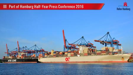 Port of Hamburg Half-Year Press Conference 2016. Seaborne Cargo Handling Possible discrepancy in sum due to rounding 70.8 70.2 © Port of Hamburg Marketing.
