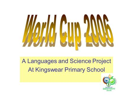 A Languages and Science Project At Kingswear Primary School.