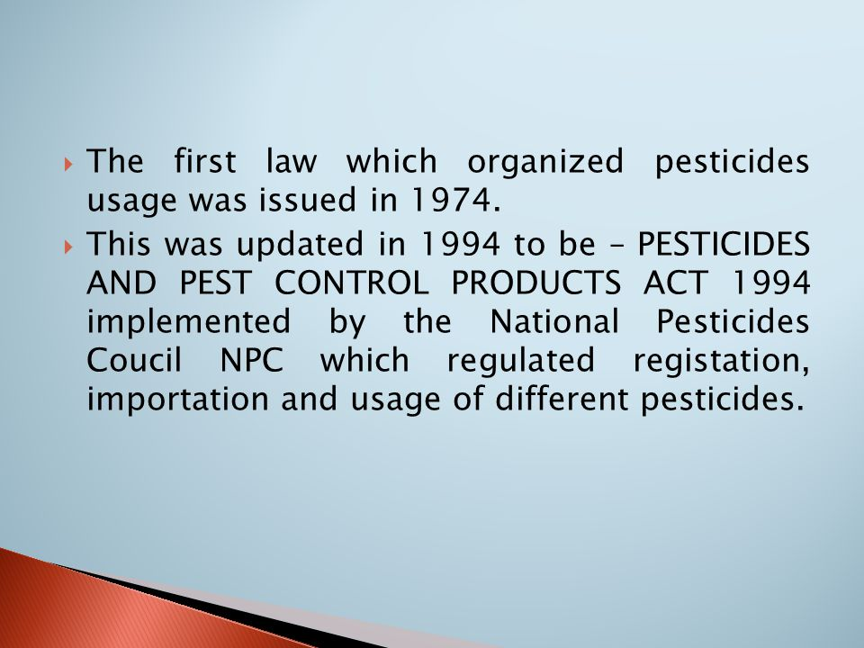  Regulations should protect the consumer from pesticides residues and forbid the use of pesticides for commercial crops and vegetables.