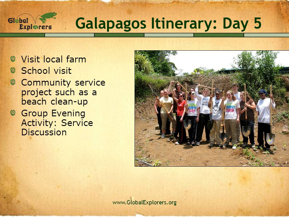 www.GlobalExplorers.org Service and Leadership My favorite part was the service project! Sara – 15 yrs old