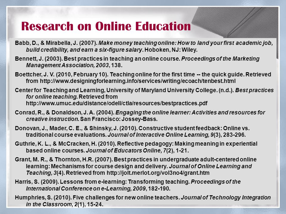 Research on Online Education Kelly, M.(2010, June 21).