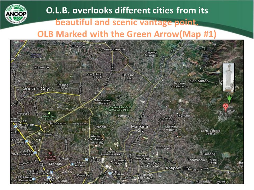 O.L.B.overlooks different cities from its beautiful and scenic vantage point.