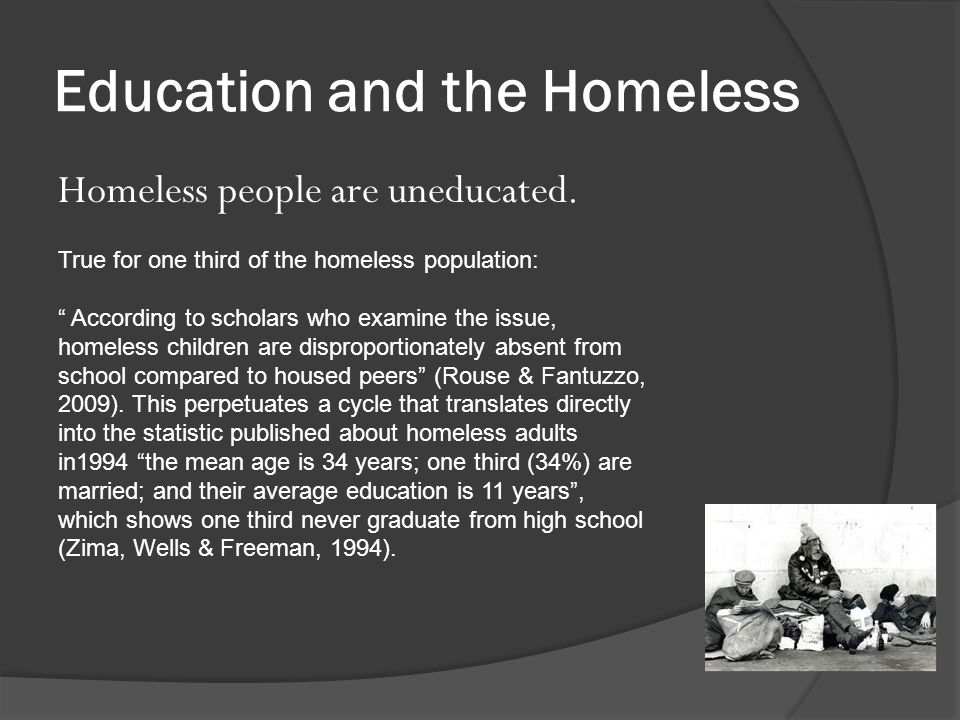 Sources Dykeman, B.F. (2011). Intervention Strategies with the Homeless Population.