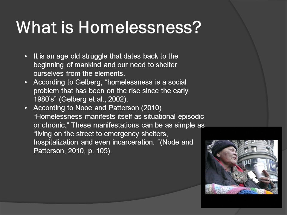 What is Homelessness?...