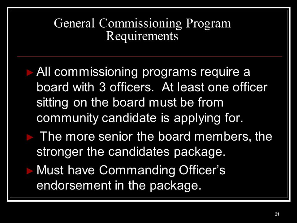22 General Commissioning Program Requirements cont.