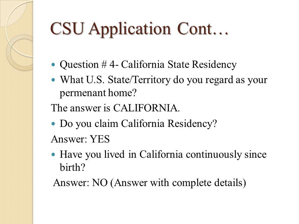 CSU Application Cont…