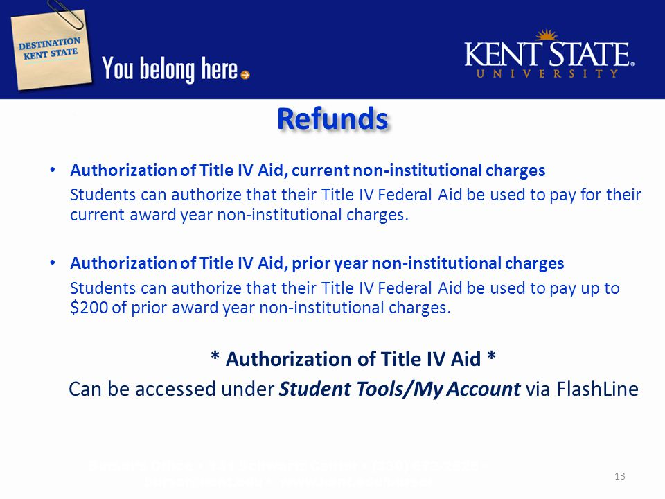 Refunds Direct Deposit: Will allow for fast access to a student refund.