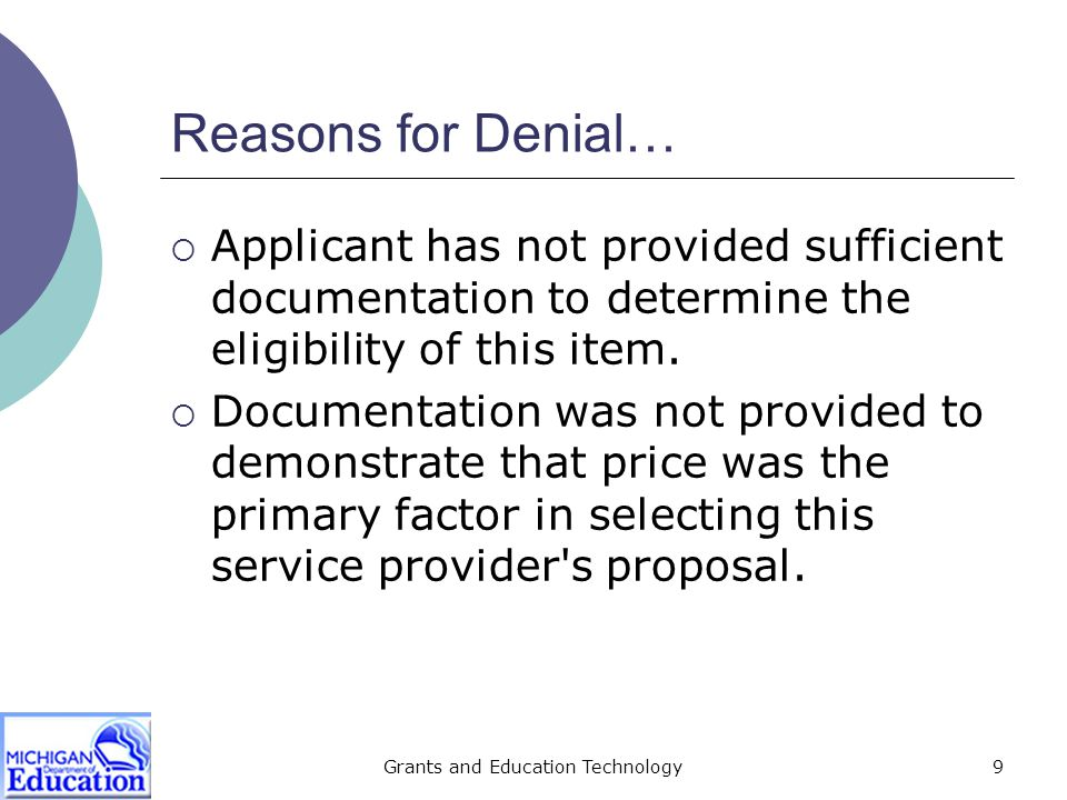 Grants and Education Technology10 Reasons for Denial…  A contract for service was signed prior to the due date specified in the RFP.