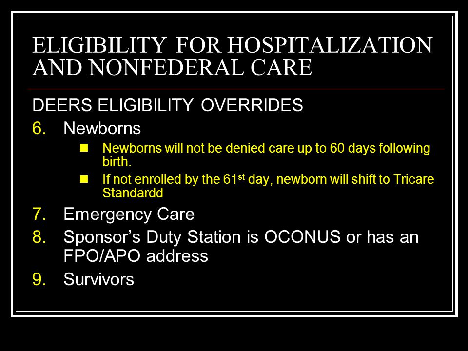 ELIGIBILITY FOR HOSPITALIZATION AND NONFEDERAL CARE DEERS ELIGIBILITY EXCEPTIONS Secretary of the Navy Designees Foreign Military Personnel NATO military personnel and their dependents Crew and passengers of visiting military aircraft Crews of ships of NATO nations that come into port Red Cross Workers Secret Service Agents FAA Personnel Some non-retiree veterans
