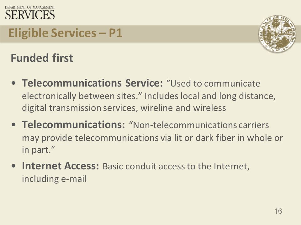 17 Eligible Services – P2 Funding starts with the neediest applicants Internal Connections : wiring and components that expand data access within school or library (ex.