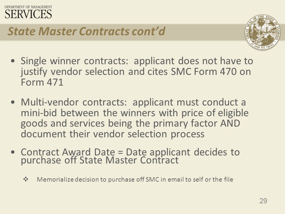 30 State Replacement Contracts Utilized when SMC expires before the funding year starts or during a funding year Follow State Replacement Contract procedures when filing Form 471 to get full year of fundingState Replacement Contract USAC can make commitments using the SRC SPIN, but cannot pay invoices until a SPIN change to real provider has been processed Check DMS Contract End Dates before filing Form 471