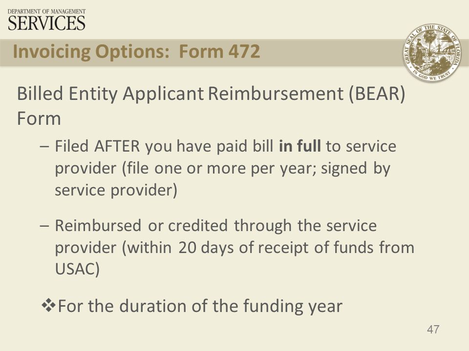 48 Invoicing Options: Form 474 Service Provider Invoice (SPI) Form –Applicant gets discounted bills, however must pay their non-discounted share –Filed by service provider AFTER applicant has been billed for the non-discount portion of the cost of eligible services  For the duration of the funding year