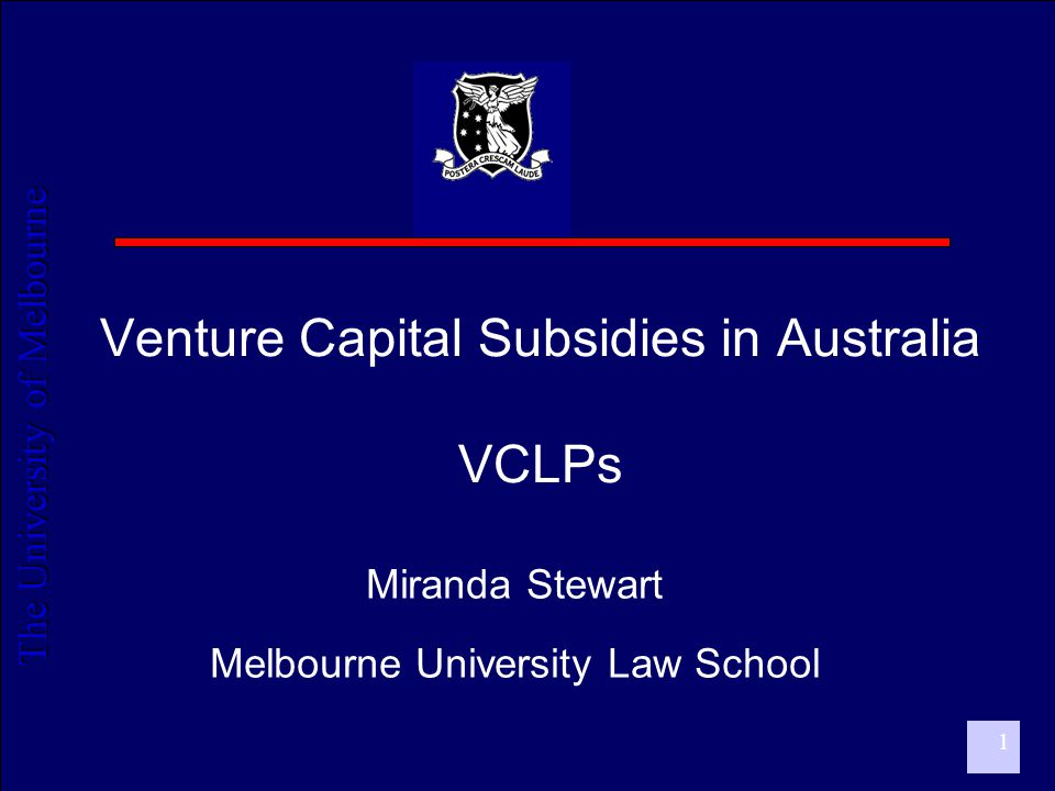 The University of Melbourne 2 VC investment in Australia  Growing strongly  2005 VC Investment: AU$11.1 billion  AU$6.1 billion actively invested  Increase of 20% on previous year  AU$5.1 billion yet to be drawn down  % of GDP in OECD comparison  Aus: 0.12% of GDP  OECD average: 0.26% of GDP  US: about 0.55% of GDP