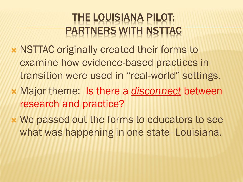  Our work is based on two related forms: Identifying Evidence-Base Practices and Identifying Evidence-Based Criteria .