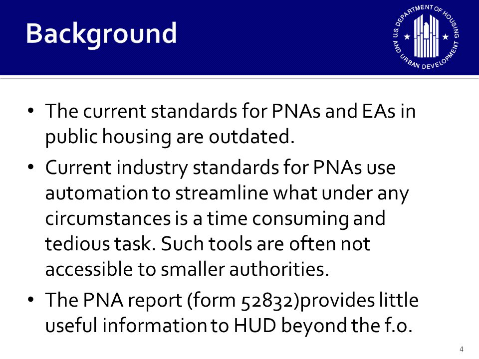 The current EA rule at 965 (302) requires only that an EA be performed to state standards but provides no standards of expectation for the result.