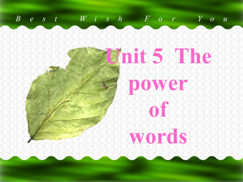 Best Wish For You 万用卡 Unit 5 The power of words
