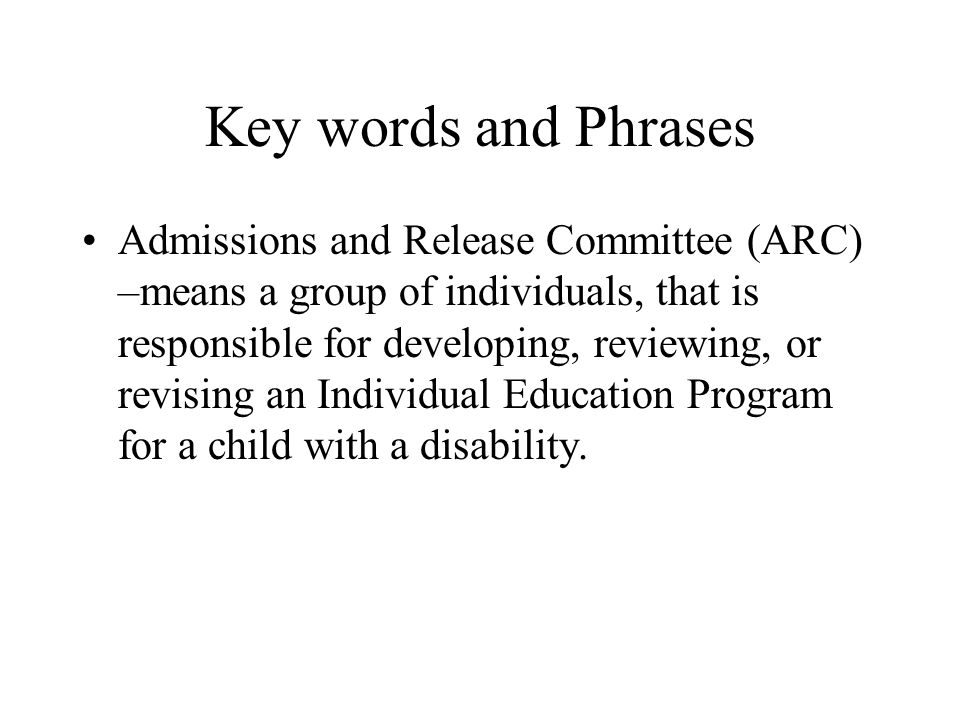 Key Words and Phrases Assistive Technology Services – means any service that directly assists a child with a disability in the selection, acquisition, or use of an assistive technology device.