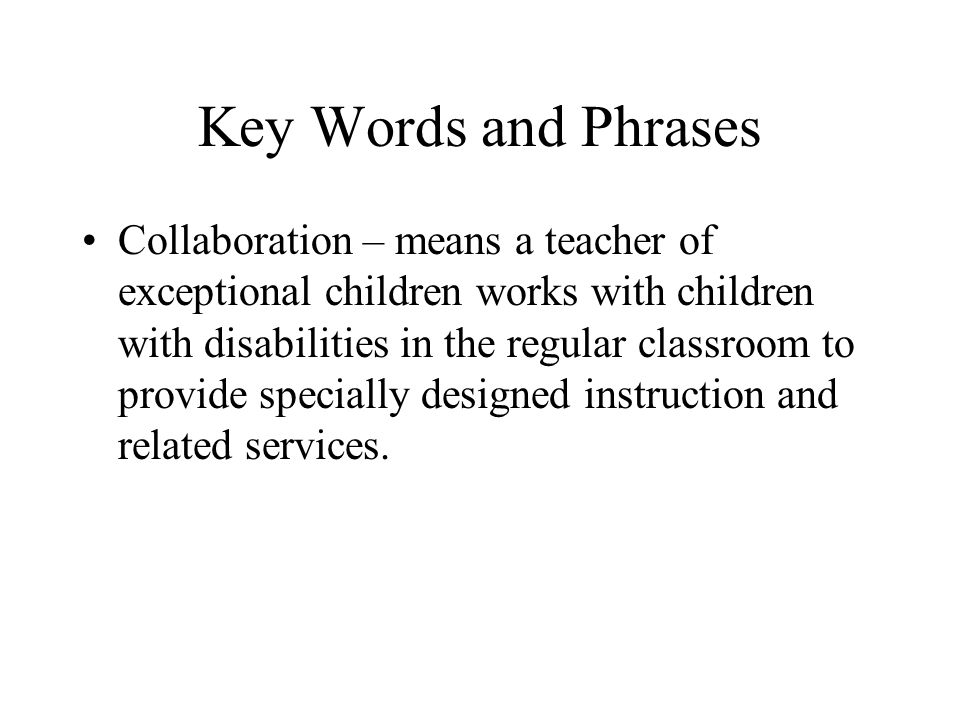 Key Words and Phrases Free Appropriate Public Education (FAPE) –special education and related services that are provided at public expense, under public supervision and direction, and without charge.