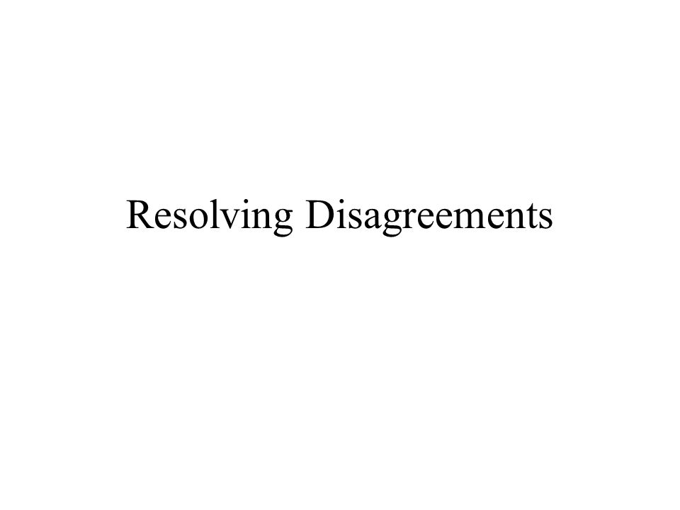 Resolving Disagreements Steps 1.Talk with the student's teacher, principal, and director of special education.