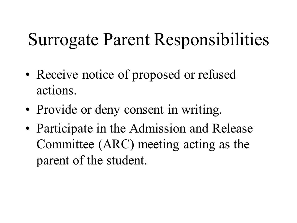 Surrogate Parent Responsibilities Maintain confidentiality of information about the student.
