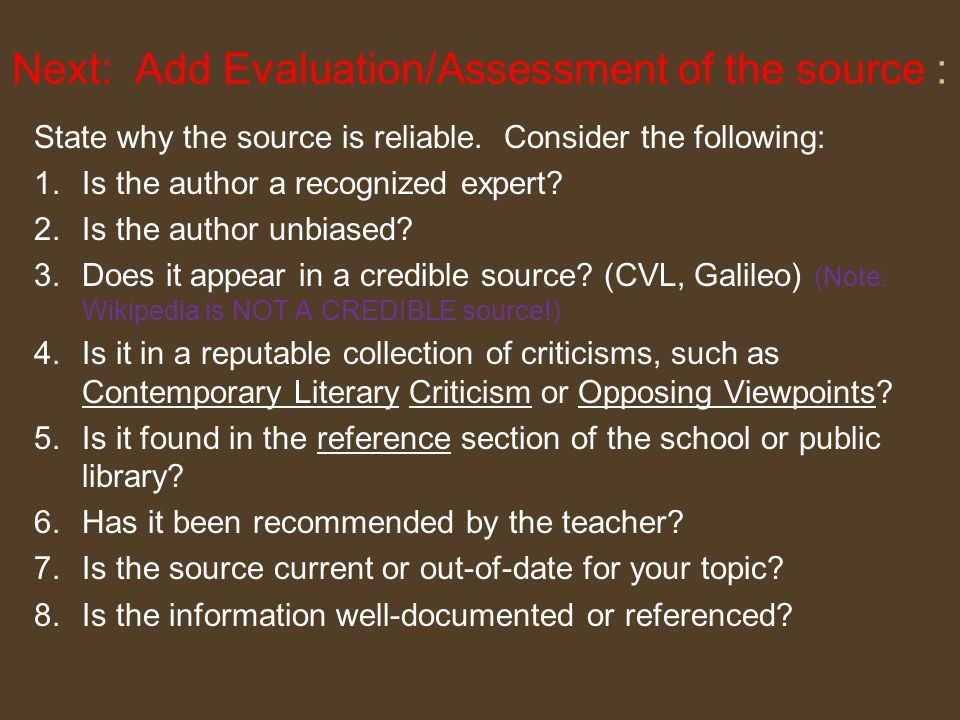 Reflect on the Relevance of the Source How does the book or article fit into this research.